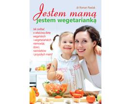 Jestem mamą, jestem wegetarianką