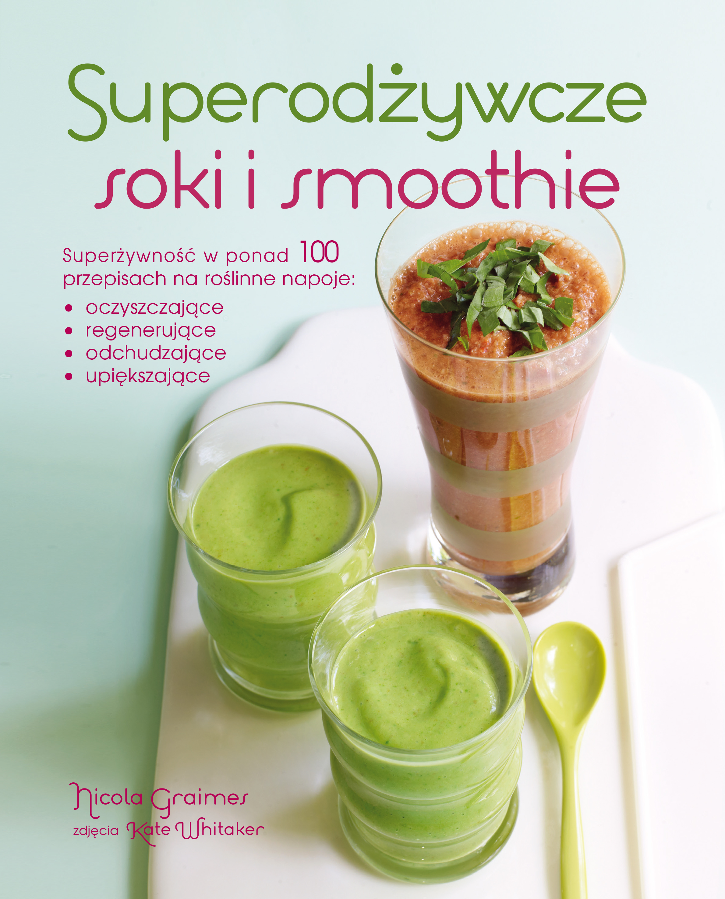 Superodżywcze soki i smoothie